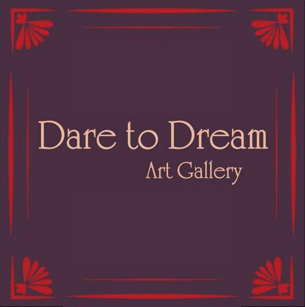Dare to Dream Art Gallery